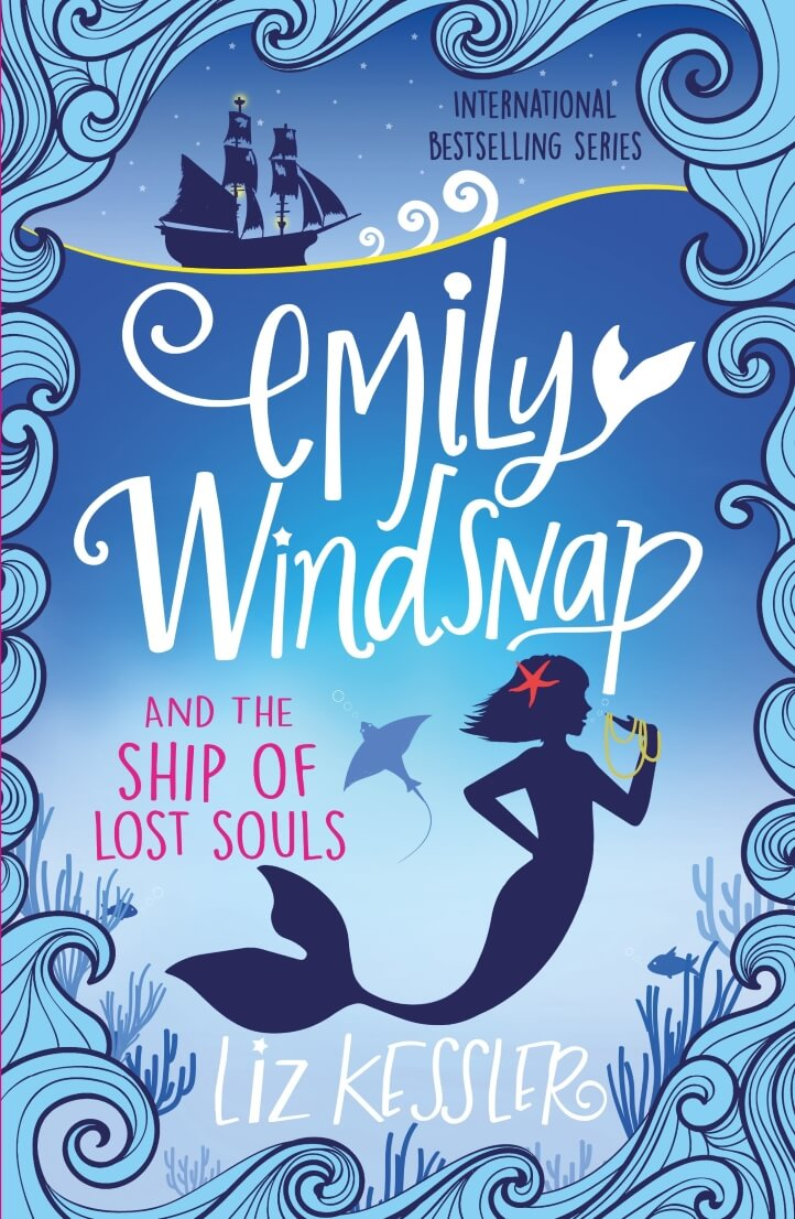 Emily 6 Emily Windsnap and the Ship of Lost Souls